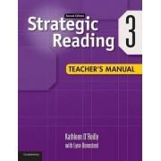 Strategic Reading Level 3 Teacher's Manual: 3 by Kathleen O'Reilly
