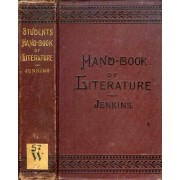 The Student's Handbook Of British And American Literature, With Selections From The Writings Of The Most Distinguished Authors