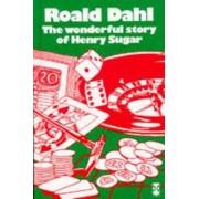 The Wonderful Story of Henry Sugar by Roald Dahl