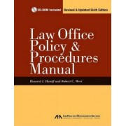 Law Office Policy and Procedures Manual by Howard Hatoff