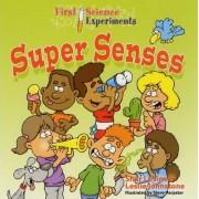 Super Senses by Shar Levine