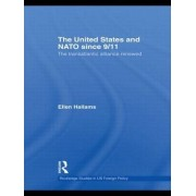 The United States and NATO Since 9/11 by Ellen Hallams
