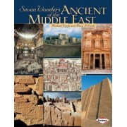 Seven Wonders of Ancient Middle East by Michael Woods