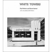 White Towers by Paul Hirshorn