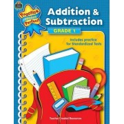 Addition & Subtraction Grade 1 by Teacher Created Resources