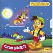 Pinocchio - Citeste si roteste