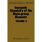 Inorganic Chemistry of the Main-Group Elements: Volume 3 by C. C. Addison