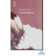 Conchistadorul - Almeida Faria