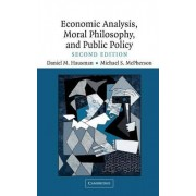 Economic Analysis, Moral Philosophy and Public Policy by Daniel M. Hausman