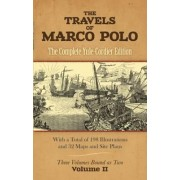 The Travels of Marco Polo: v. II by Marco Polo