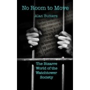 No Room to Move by MR Alan Butters