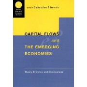 Capital Flows and the Emerging Economies by Sebastian Edwards