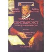 Tratat de contrapunct vocal si instrumental vol.1 - Liviu Comes Doina Rotaru