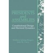 Presidents and Assemblies by Matthew Soberg Shugart