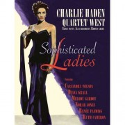 Charlie Haden Quartet - Sophisticated Ladies (0602527508160) (1 CD)
