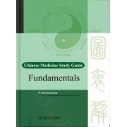 Chinese Medicine Study Guide: Fundamentals by Chen Jia-xu