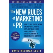 The New Rules of Marketing and PR: How to Use Social Media, Online Video, Mobile Applications, Blogs, News Releases, and Viral Marketing to Reach Buye