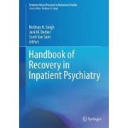 Handbook of Recovery in Inpatient Psychiatry 2016 by Nirbhay N. Singh