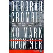 No Mark Upon Her by Deborah Crombie