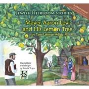 Mayer Aaron Levi and His Lemon Tree by Tami Lehman-Wilzig