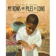 My Rows and Piles of Coins by M.Tololwa- Mollel
