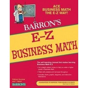 E-Z Business Math: 4th Edition by Calvin Goozner