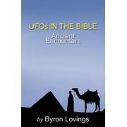 UFO's in the Bible by Byron Lovings