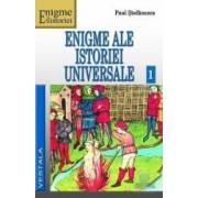 Enigme ale Istoriei Universale Vol. 1+2 - Paul Stefanescu