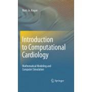 Introduction to Computational Cardiology by Boris Y. Kogan