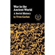 War in the Ancient World by Yvon Garlan