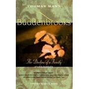 Buddenbrooks: the Decline of a Family by Thomas Mann