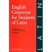 English Grammar for Students of Latin by Norma Goldman