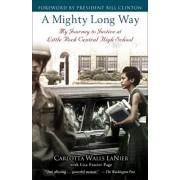 A Mighty Long Way, A by Carlotta Walls Lanier