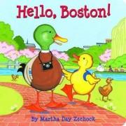 Hello, Boston! by Martha Zschock