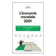 L'économie mondiale 2001 - CEPII - Livre