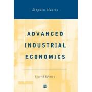 Advanced Industrial Economics by Stephen Martin