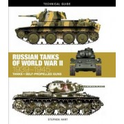 Russian Tanks of World War II by Stephen Hart