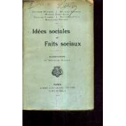 Idees Sociales Et Faits Sociaux.