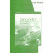 Style Manual for Hoggatt/Shank's Century 21(tm) Computer Applications and Keyboarding, Lessons 1-170, 9th by Jack P Hoggatt