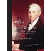 The Papers of James Monroe: v. 4 by Daniel Preston
