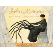 Sophie's Masterpiece by Eileen Spinelli