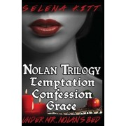 Nolan Trilogy by Selena Kitt