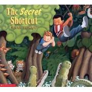 The Secret Shortcut by Mark Teague