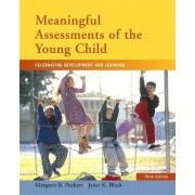 Meaningful Assessments of the Young Child by Margaret Puckett