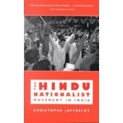 The Hindu Nationalist Movement in India by Christophe Jaffrelot