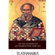 On the Incarnation (de Incarnatione Verbi Dei) by St Athanasius