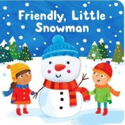 Friendly Little Snowman by Samantha Meredith