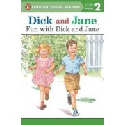 Dick and Jane: Fun with Dick and Jane by Penguin Young Readers