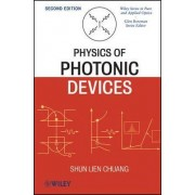 Physics of Photonic Devices by Shun Lien Chuang