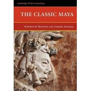The Classic Maya by Stephen D. Houston